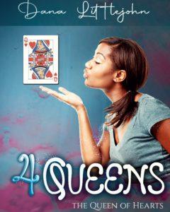 4 Queens by Dana Littlejohn